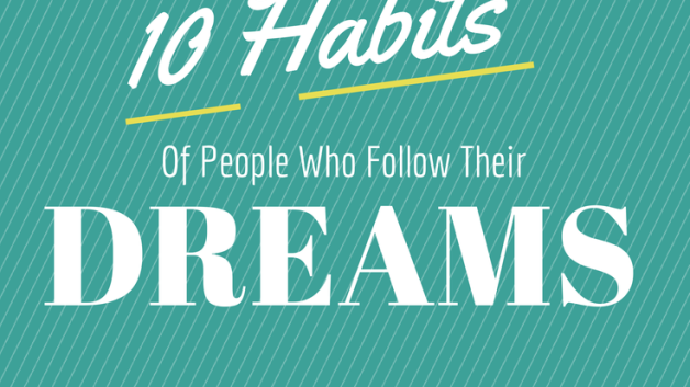 http://modinteriorsonline.com/wp-content/uploads/2014/07/10-habits-of-people-who-follow-their-dreams-modinteriors-modinteriorsonline.com-MODI-628x353.png