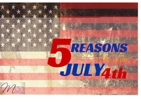 5 Reasons To Love July 4th