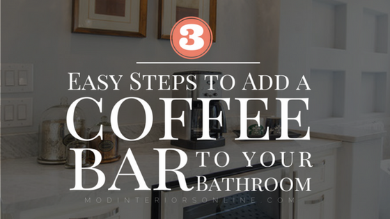 http://modinteriorsonline.com/wp-content/uploads/2016/08/Coffee-Bar-Added-to-master-bathroom-in-Grapevine.png
