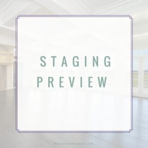 Home Staging, Colleyville home Stager, Grapevine home stager, Westlake real estate home Stager, Southlake real estate home Stager
